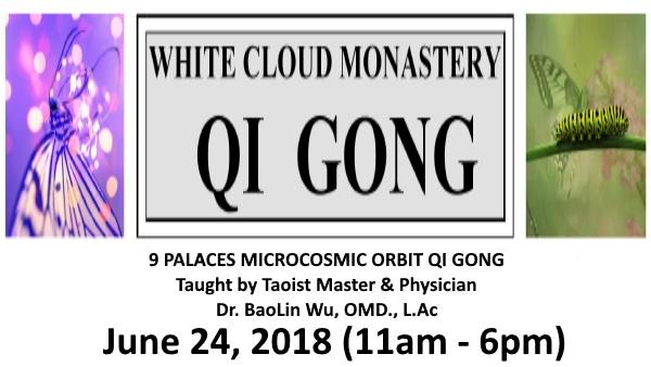 June 2018 Qi Gong Class: 9 Palaces Microcosmic Orbit Qi Gong